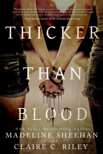 Thicker than Blood ebook by Claire C Riley,Madeline Sheehan
