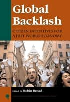 Global Backlash ebook by Robin Broad