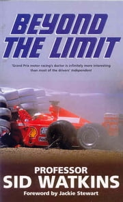 Beyond the Limit ebook by Sid Watkins