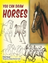 You Can Draw Horses ebook by Victor Perard,Gladys Emerson Cook
