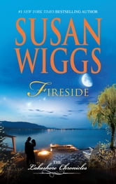 Fireside - Lakeshore Chronicles Book 5 ebook by Susan Wiggs