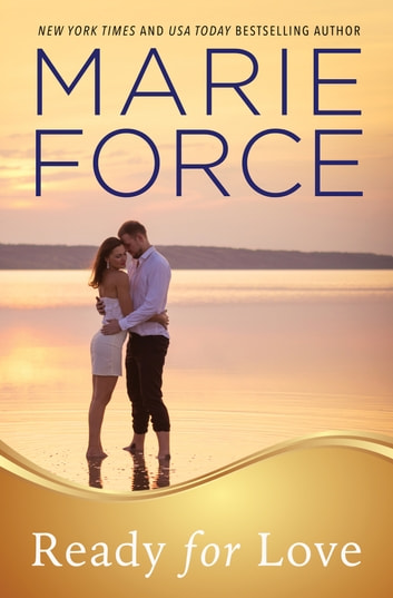 Ready for Love, Gansett Island Series, Book 3 ebook by Marie Force