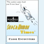 Close Encounters audiobook by Lance Woods