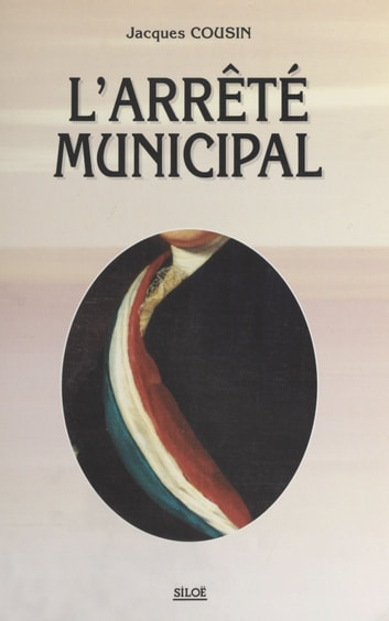L'arrêté municipal ebook by Jacques Cousin