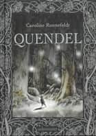 Quendel ebook by Caroline Ronnefeldt