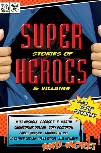 Super Stories of Heroes & Villains ebook by
