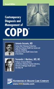 Contemporary Diagnosis and Management of COPD®, 2nd edition ebook by Antonio Anzueto, MD,Fernando J. Martinez, MD, MS