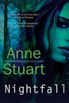 Nightfall ebook by Anne Stuart