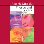 Friends and Lovers audiobook by Eric Jerome Dickey