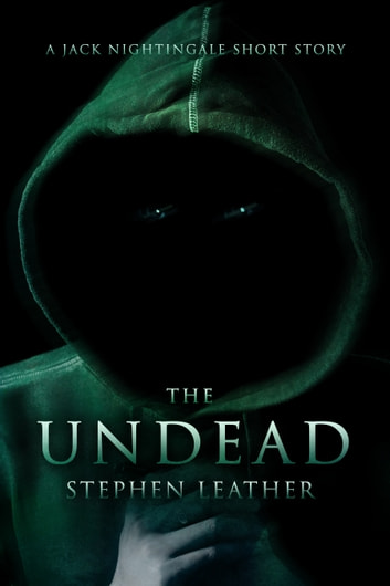 The Undead (A Jack Nightingale Short Story) ebook by Stephen Leather