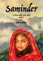 Saminder: At home with Amir Baba - Book 2 ebook by Rishi Harrison