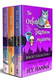 The Oxford Tearoom Mysteries Box Set Collection I (Prequel + Books 1 & 2) ebook by H.Y. Hanna
