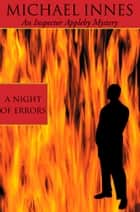 A Night Of Errors ebook by Michael Innes