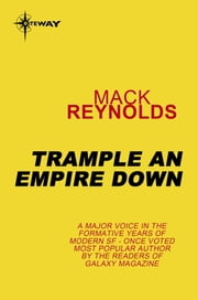 Trample an Empire Down ebook by Mack Reynolds