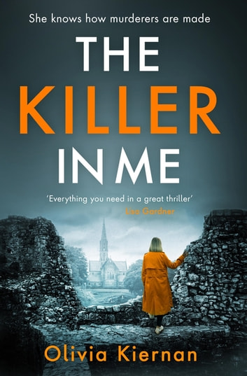 The Killer in Me - The gripping new thriller (Frankie Sheehan 2) ebook by Olivia Kiernan