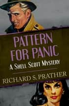 Pattern for Panic ebook by Richard S. Prather