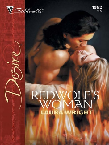 Redwolf's Woman ebook by Laura Wright