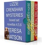 The Lizzie Crenshaw Mysteries Box Set #2 - Lizzie Crenshaw Mystery, #1 eBook by Teresa Watson