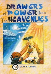 Drawers of Power from the Heavenlies ebook by Dr. D. K. Olukoya