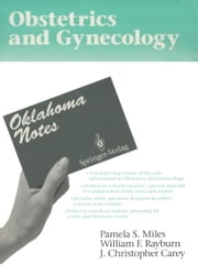 Obstetrics and Gynecology ebook by Pamela S. Miles,William F. Rayburn,J.Christopher Carey