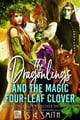 The Dragonlings and the Magic Four-Leaf Clover - A Dragonlings of Valdier Short eBook par S.E. Smith