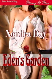 Eden's Garden ebook by Xondra Day