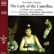 The Lady of the Camellias audiobook by Alexandre Dumas (fils)