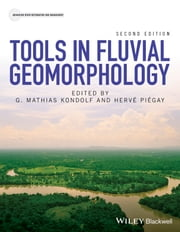 Tools in Fluvial Geomorphology ebook by G. Mathias Kondolf,Hervé Piégay
