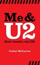 Me And U2 ebook by Cathal McCarron