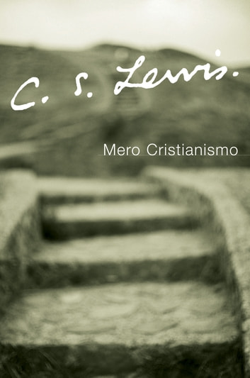 Mero Cristianismo eBook by C. S. Lewis