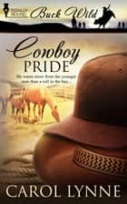 Cowboy Pride ebook by Carol Lynne