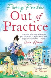 Out of Practice ebook by Penny Parkes