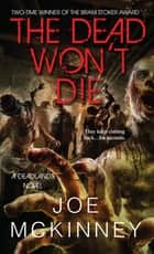 The Dead Won't Die ebook by