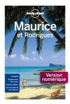 Maurice et Rodrigues 2ed ebook by LONELY PLANET