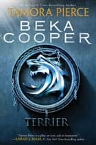 Terrier - The Legend of Beka Cooper #1 ebook by Tamora Pierce