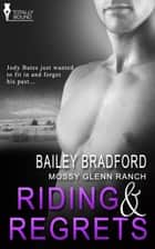 Riding and Regrets ebook by