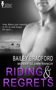 Riding and Regrets ebook by Bailey  Bradford