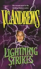 Lightning Strikes eBook by V.C. Andrews