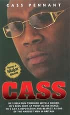 Cass ebook by Cass Pennant