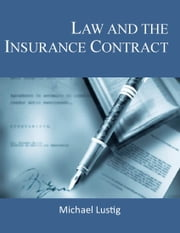 Law and the Insurance Contract ebook by Michael Lustig
