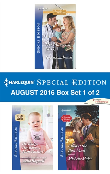 Harlequin Special Edition August 2016 Box Set 1 of 2 - An Anthology ekitaplar by Teresa Southwick,Stella Bagwell,Michelle Major