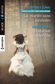 La mariée sans mémoire - Tentation interdite ebook by Beverly Long, Cassie Miles