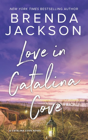 Love in Catalina Cove ebook by Brenda Jackson