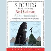 Stories - All-New Tales audiobook by Neil Gaiman, Al Sarrantonio