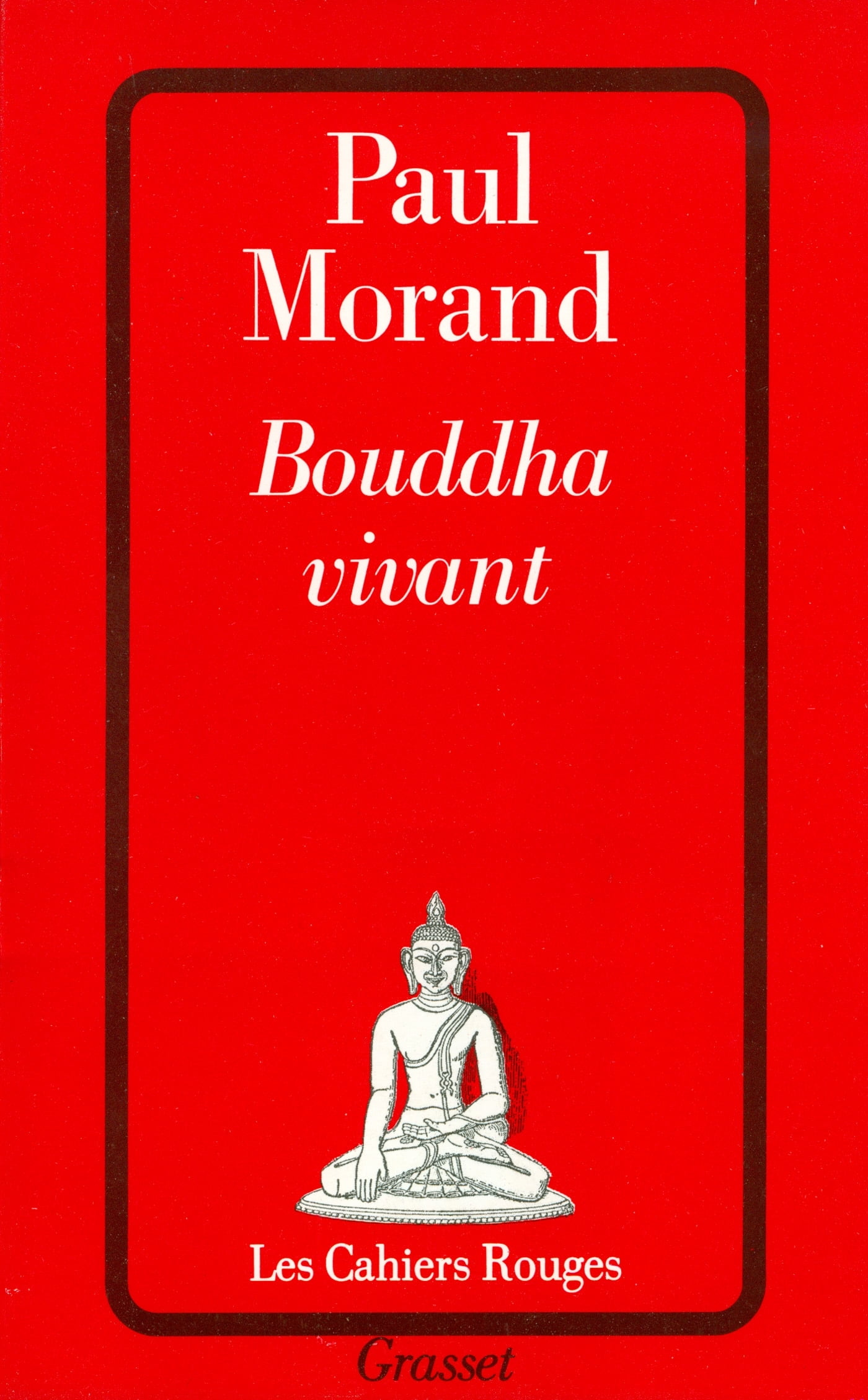 Review of Bouddha vivant by Paul Morand