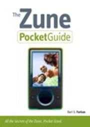 The Zune Pocket Guide ebook by Bart G. Farkas