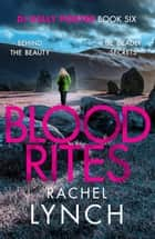 Blood Rites - DI Kelly Porter Book Six ebook by Rachel Lynch