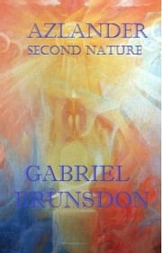 AZLANDER - Second Nature ebook by Gabriel Brunsdon