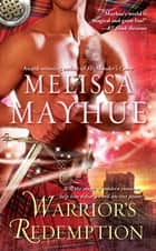 Warrior's Redemption ebook by Melissa Mayhue