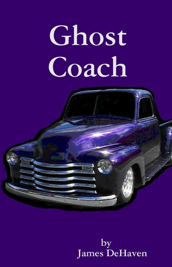 Ghost Coach ebook by James DeHaven